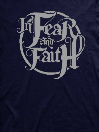 Layout da camiseta da banda In Fear And Faith